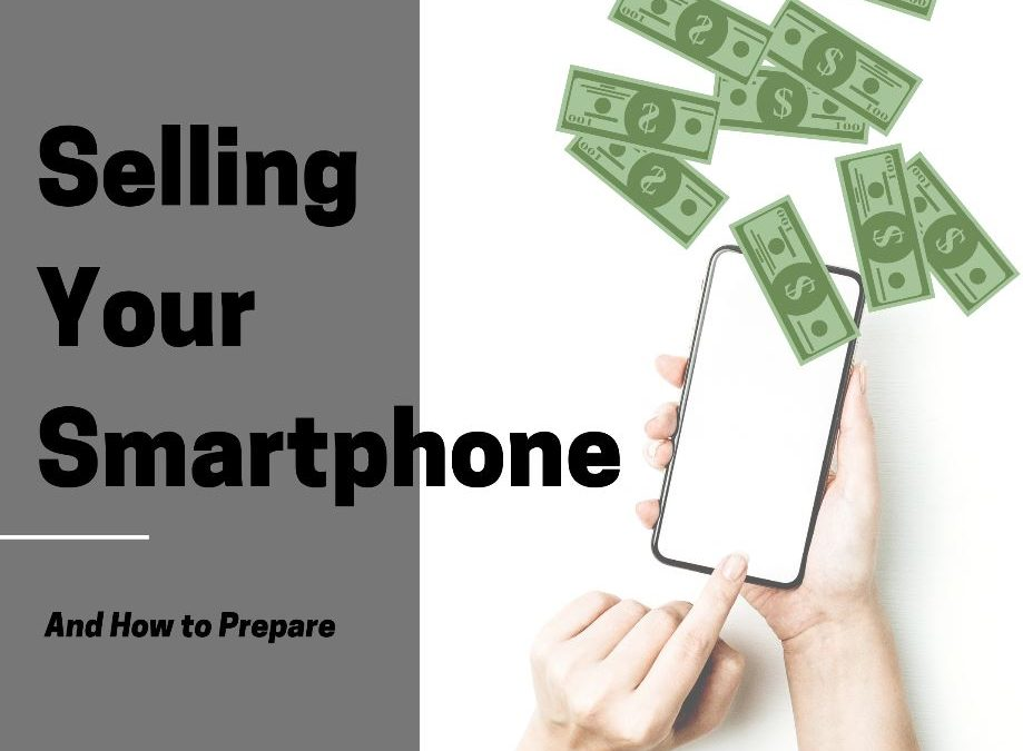 Selling Your Smartphone