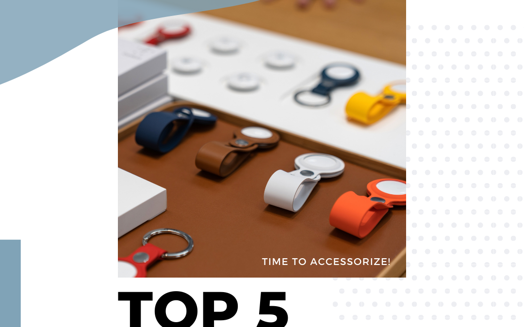 Top 5 Phone Accessories You Should Seriously Consider Purchasing